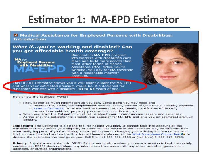 Estimator 1:  MA-EPD Estimator