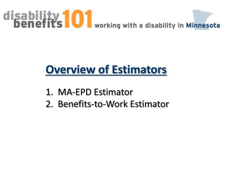 Overview of Estimators