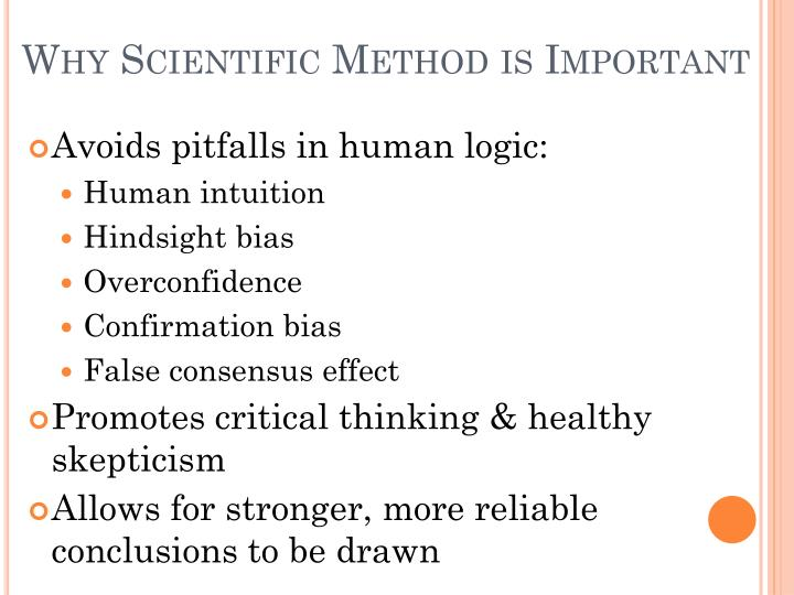 Why scientific method is important