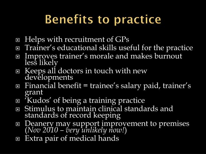 Benefits to practice