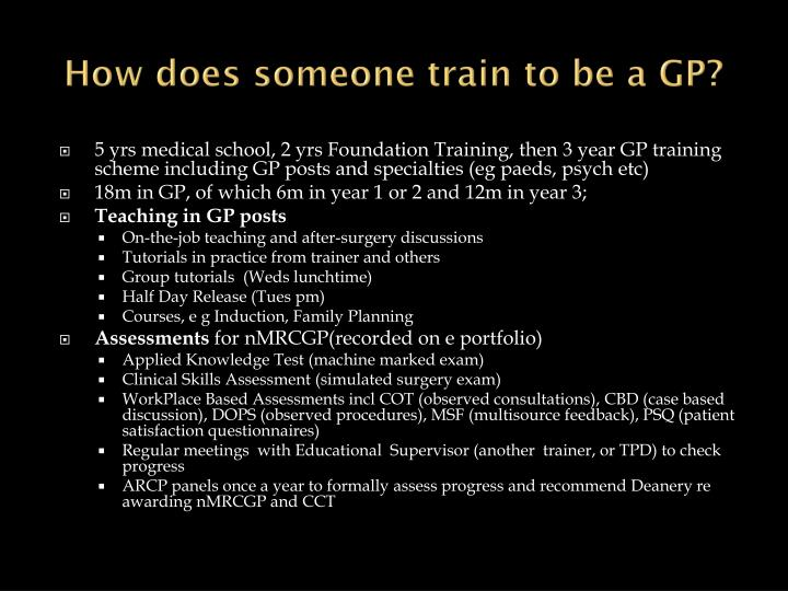 How does someone train to be a GP?