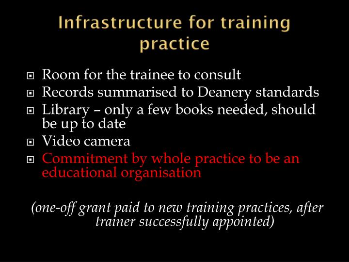 Infrastructure for training practice