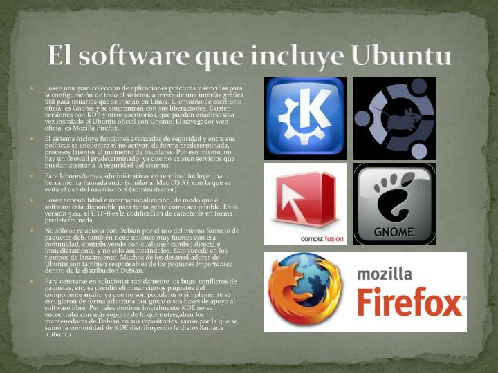 El software que incluye Ubuntu