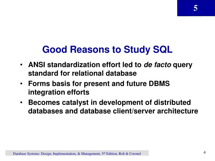 Good Reasons to Study SQL