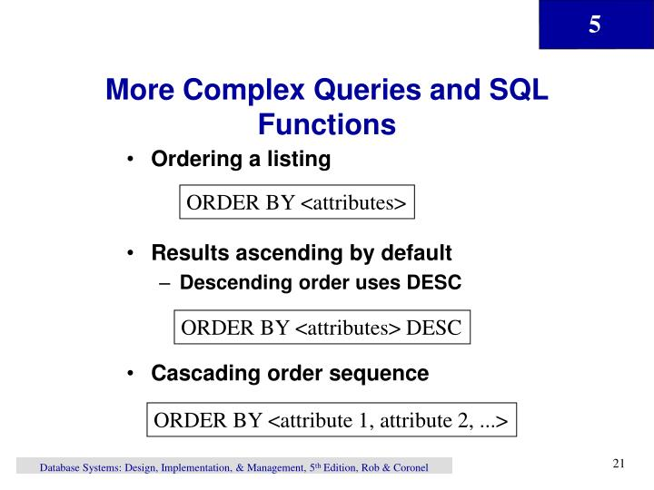 More Complex Queries and SQL Functions