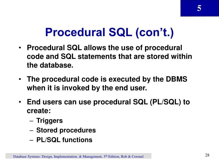 Procedural SQL (con't.)