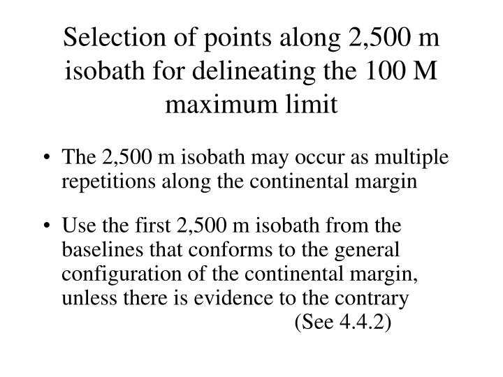 Selection of points along 2,500 m isobath for delineating the 100 M maximum limit