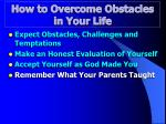 how to overcome obstacles in your life4