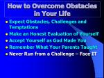 how to overcome obstacles in your life5