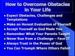 how to overcome obstacles in your life8
