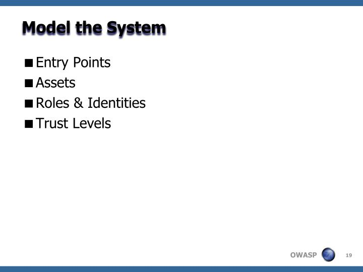 Model the System