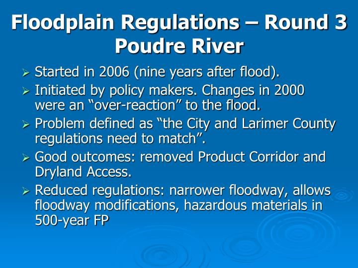 Floodplain Regulations – Round 3