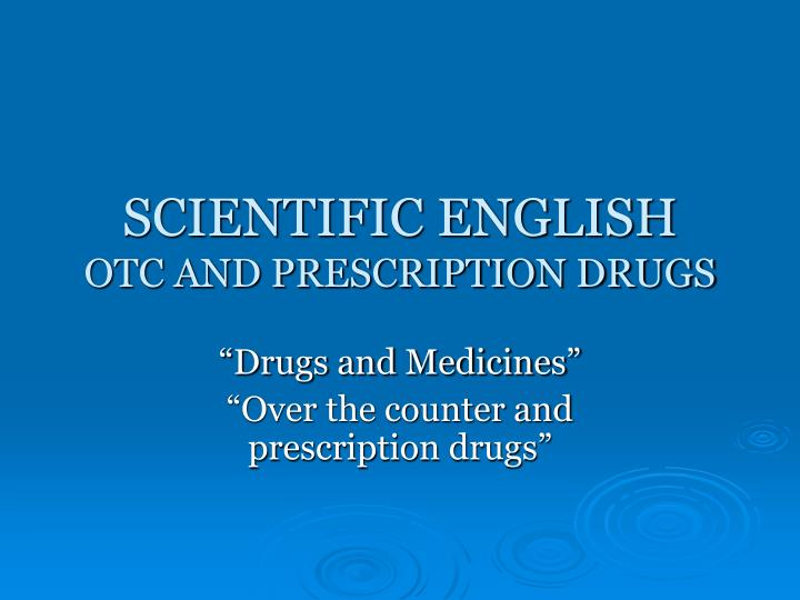 Scientific english otc and prescription drugs