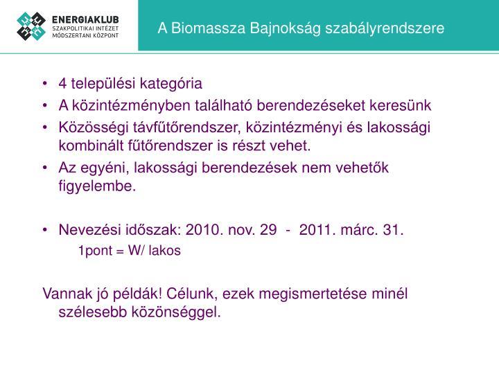 A Biomassza Bajnokság szabályrendszere