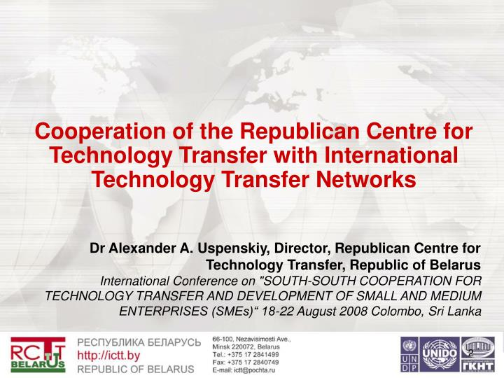 Cooperation of the Republican Centre for Technology Transfer with International Technology Transfer ...