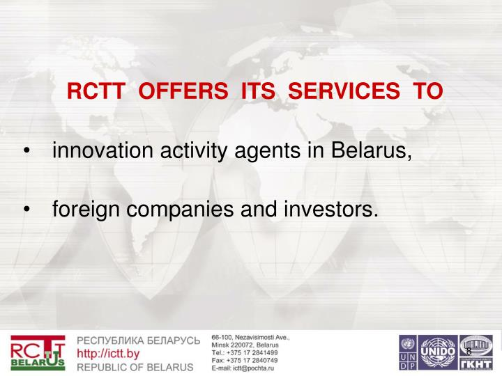 RCTT  OFFERS  ITS  SERVICES  TO
