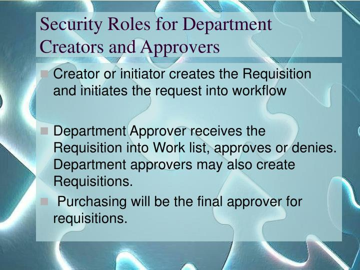 Security Roles for Department Creators and Approvers
