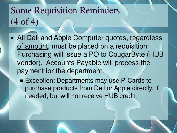 Some Requisition Reminders