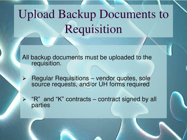 Upload Backup Documents to Requisition