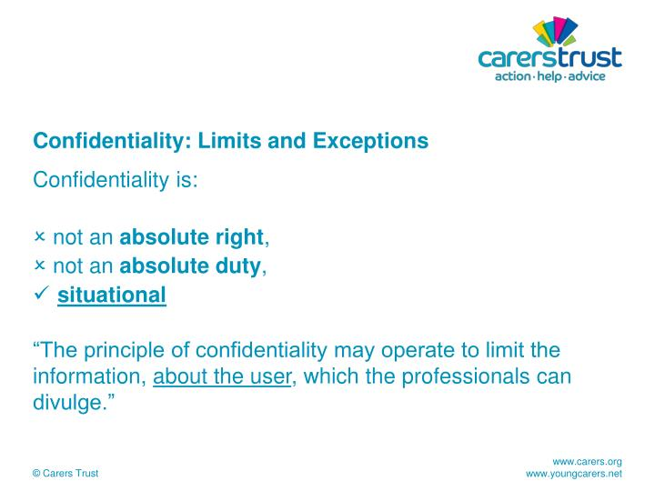 Confidentiality: Limits and Exceptions