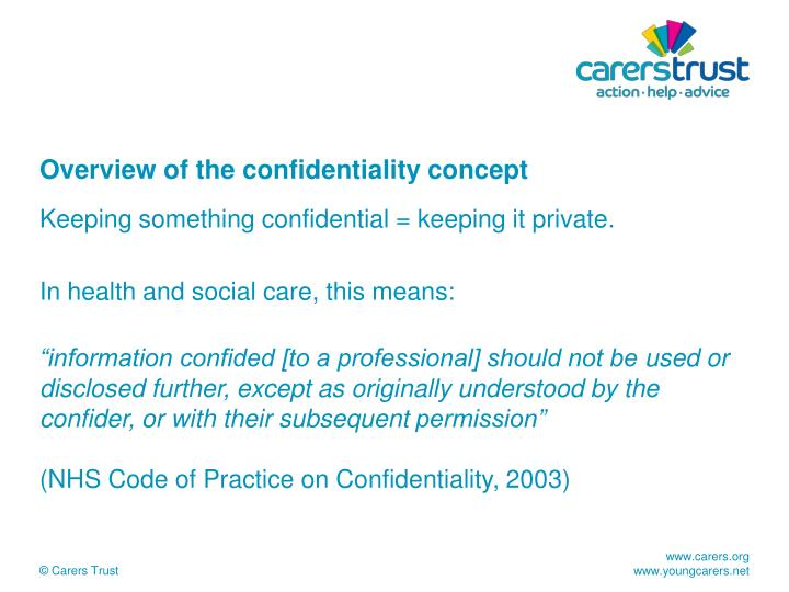 Overview of the confidentiality concept