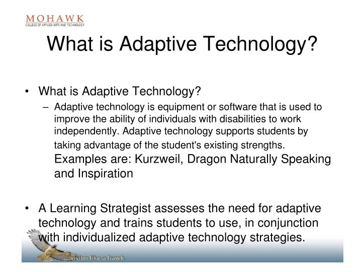 What is Adaptive Technology?