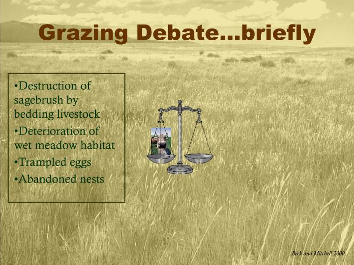 Grazing Debate…briefly