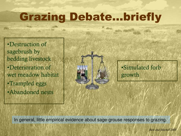 Grazing Debate…briefly