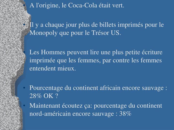 A l'origine, le Coca-Cola était vert.