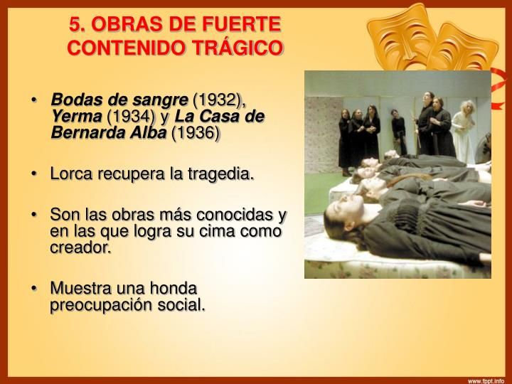 5. OBRAS DE FUERTE CONTENIDO TRÁGICO
