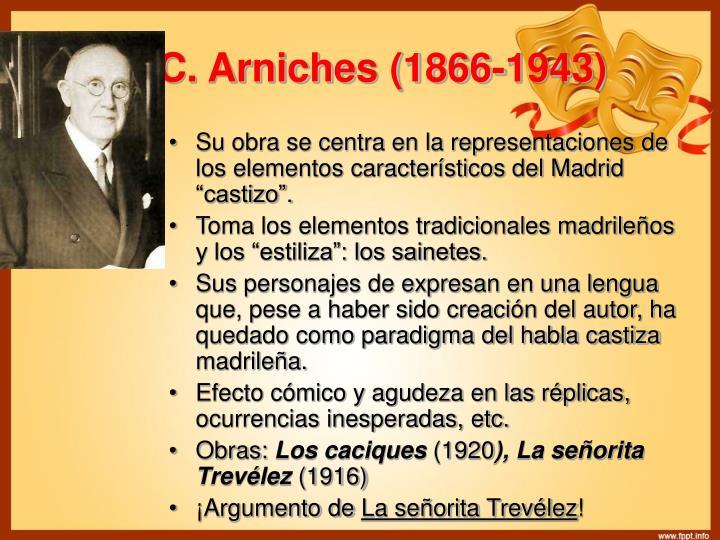 C. Arniches (1866-1943)