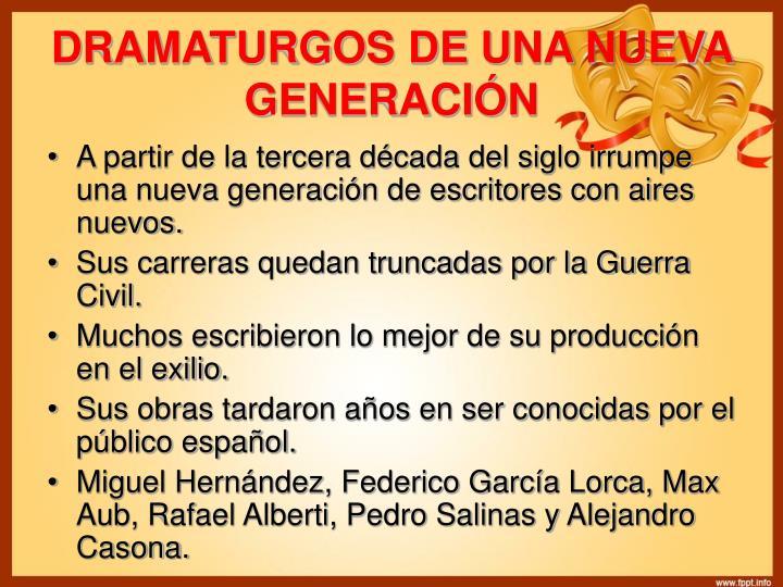 DRAMATURGOS DE UNA NUEVA GENERACIÓN
