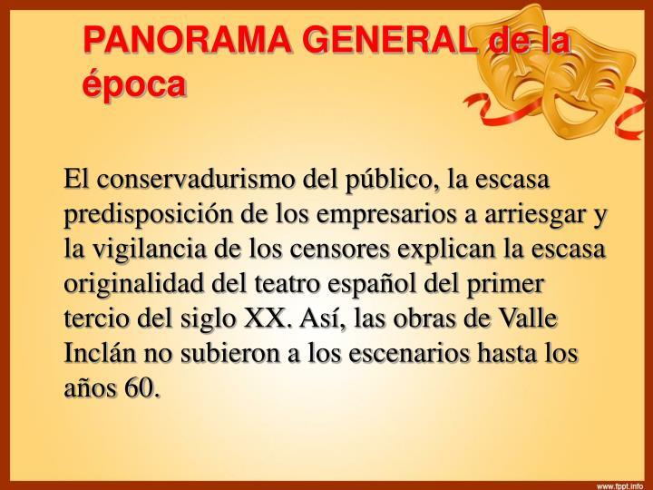 PANORAMA GENERAL de la época
