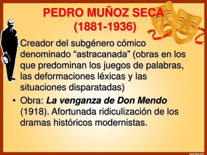 PEDRO MUÑOZ SECA