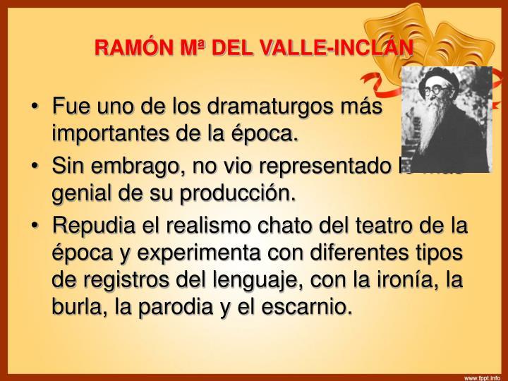 RAMÓN Mª DEL VALLE-INCLÁN