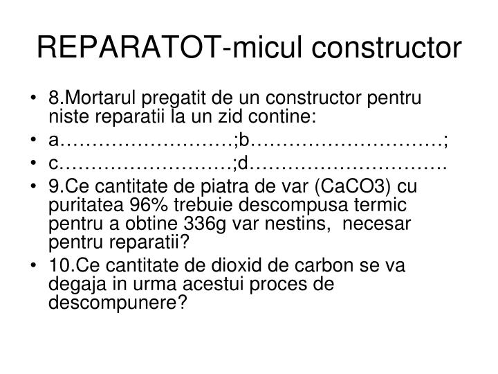REPARATOT-micul constructor