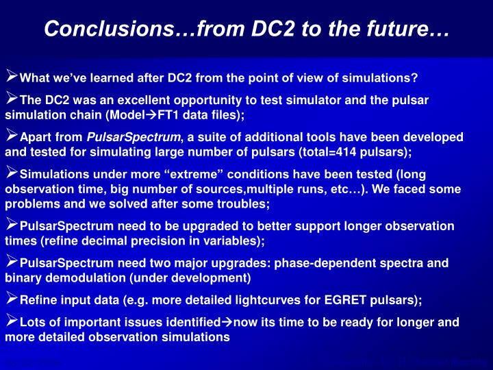 Conclusions…from DC2 to the future…
