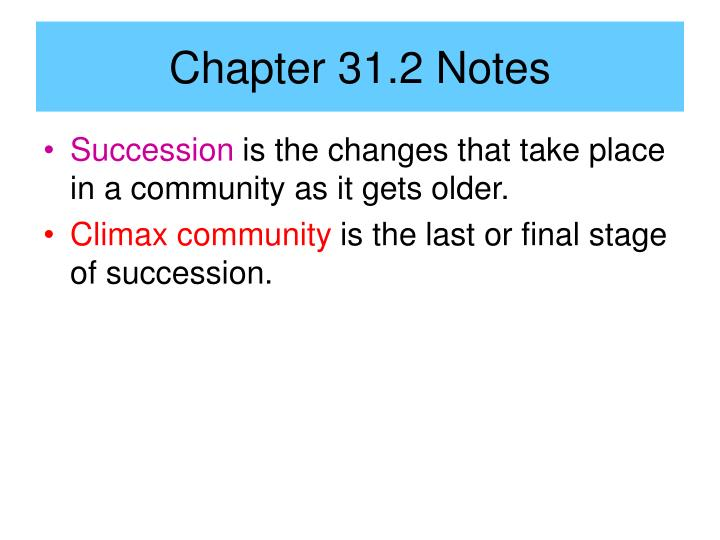 Chapter 31.2 Notes