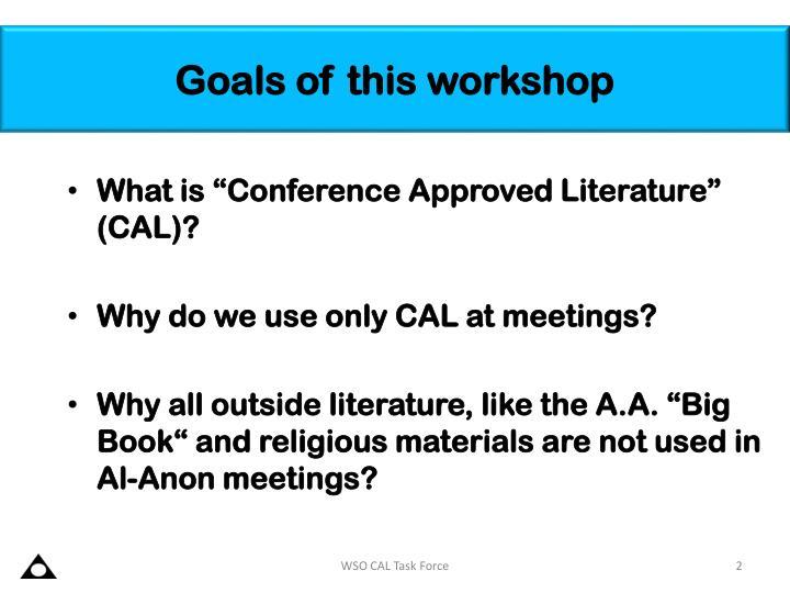 Goals of this workshop