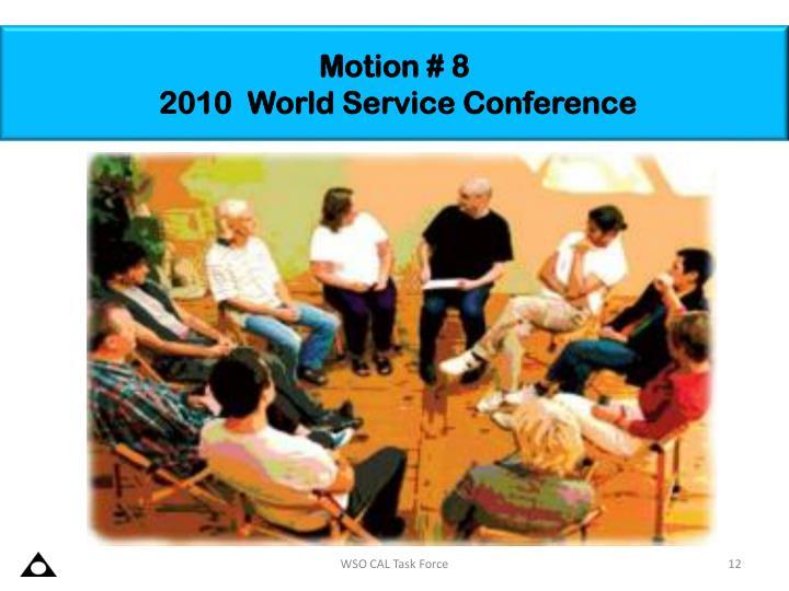 Motion # 8