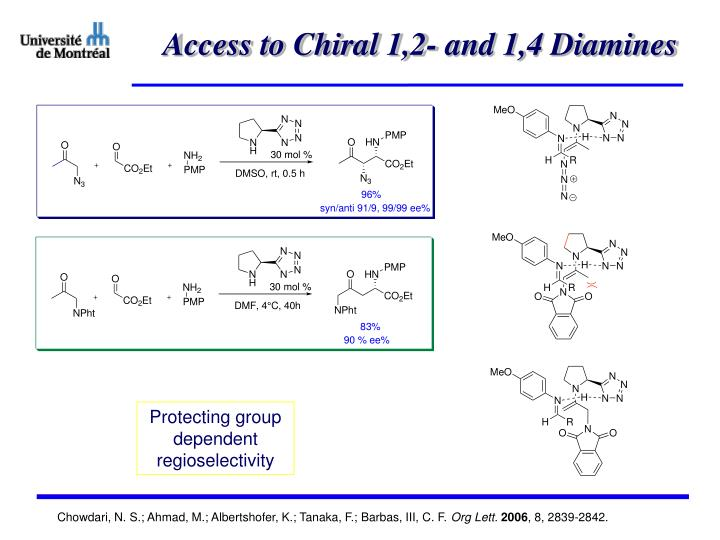 Access to Chiral 1,2- and 1,4 Diamines