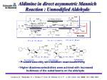 aldimine in direct asymmetric mannich reaction unmodified aldehyde