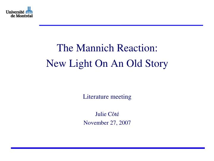 The Mannich Reaction: