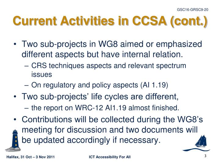 Current activities in ccsa cont