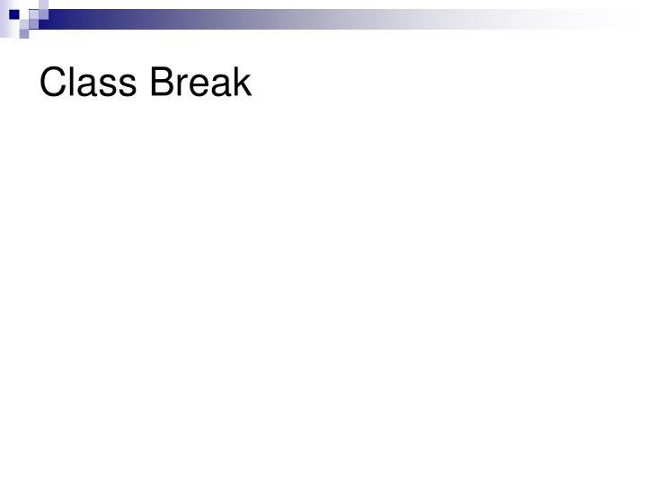 Class Break