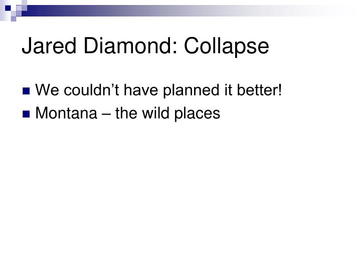 Jared Diamond: Collapse