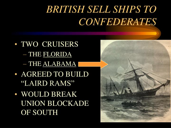 BRITISH SELL SHIPS TO CONFEDERATES
