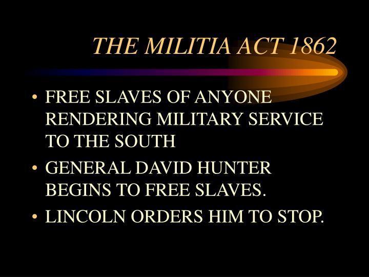 THE MILITIA ACT 1862