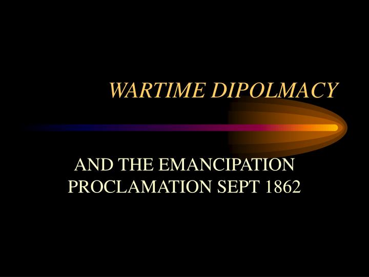 Wartime dipolmacy