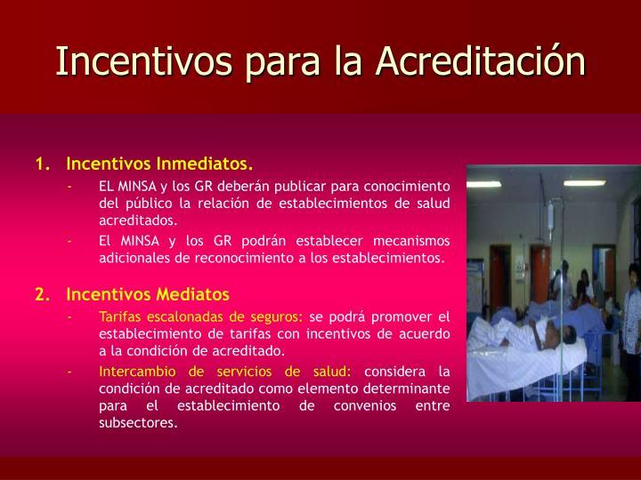 Incentivos para la Acreditación